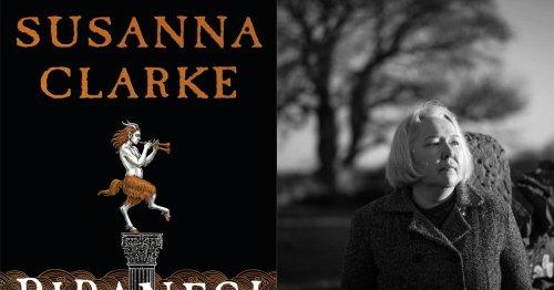 Susanna Clarke's astonishing Piranesi proves she's one of the greatest novelists writing today