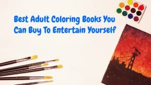 18 Best Adult Coloring Books You Can Buy To Entertain Yourself