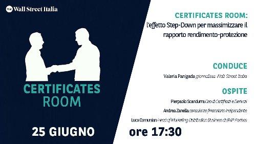 Certificates Room: l'effetto Step-Down per massimizzare il rapporto rendimento-protezione   WSI