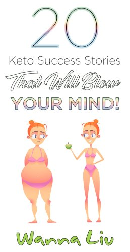 20 Keto Success Stories That Will Blow Your Mind!