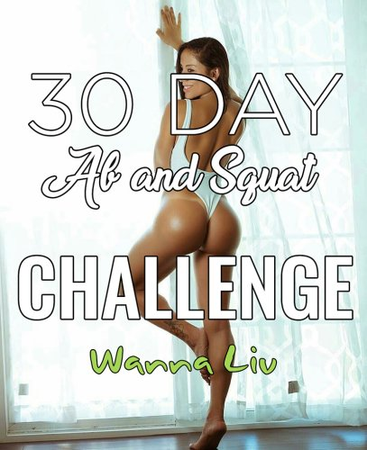 30 Day Ab And Squat Challenge You Need To Try!