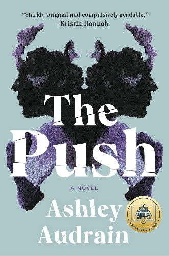 Why is 'The Push' so popular? Perhaps because it plays into a mother's worst fears.