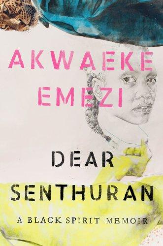 Akwaeke Emezi's memoir is a healing ritual for the displaced