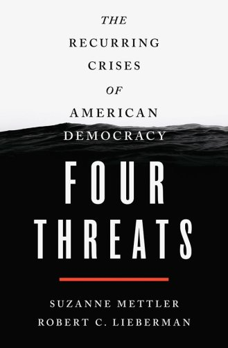 History tells us there are four key threats to U.S. democracy