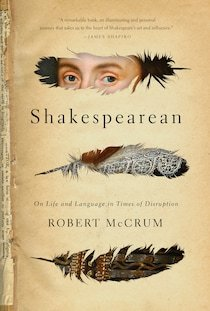Shakespeare still matters. A new book reminds us why.