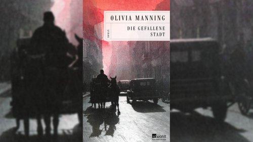 """Olivia Manning: """"Die gefallene Stadt"""""""