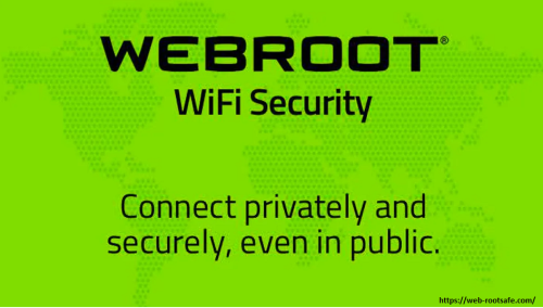 If Webroot Antivirus VPN Couldn't Connect! How to Fix it? – www.webroot.com/safe | Webroot.com/safe