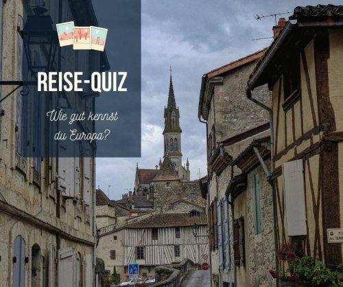 Quiz: Wie gut kennst du Europa?