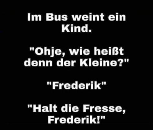 Man Frederik, ey!