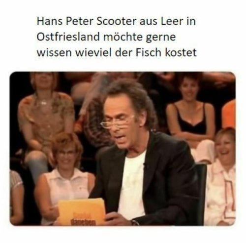 Wäre schön, wenn jemand Hans Peter Scooter helfen kann