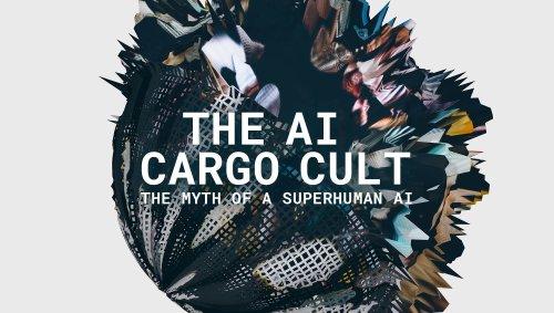 The Myth of a Superhuman AI