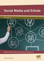 "Burger, Thorsten: ""Social Media in der Schule"""