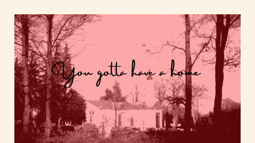 You gotta have a home!