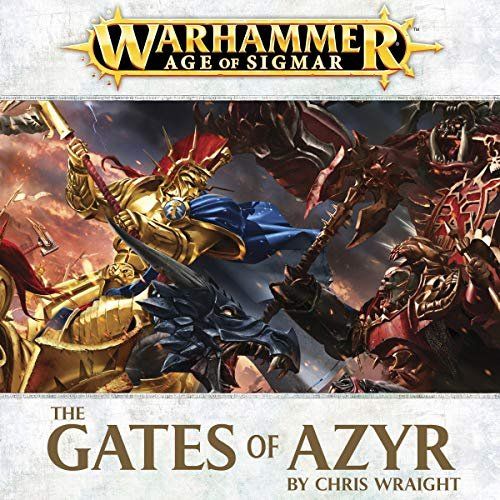 Realmgate Wars Book 0.5: Gates of Azyr – An Age of Sigmar Novella – Review