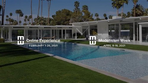 Modernism Week 2021 will be held between April 8-18 in Palm Springs, California