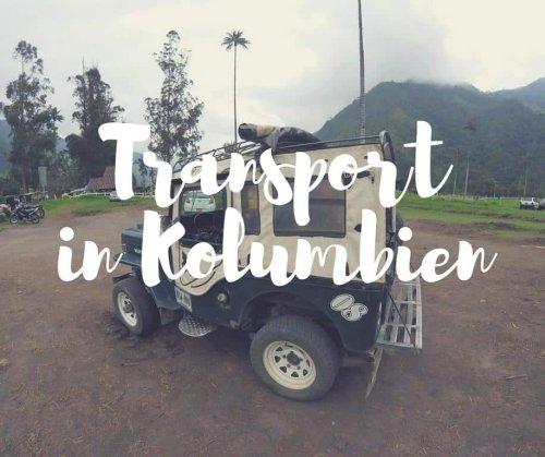 Transport in Kolumbien: unser ultimativer Guide • Worldonabudget
