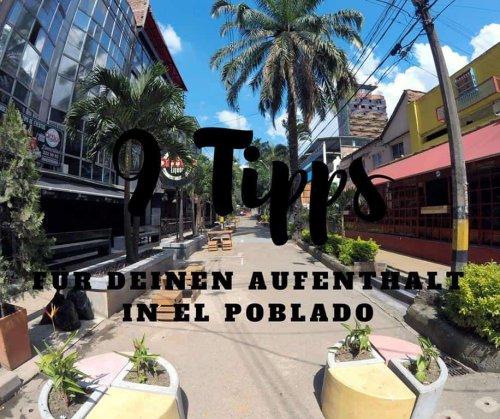 9 Tipps für El Poblado in Medellín • Chris von Worldonabudget