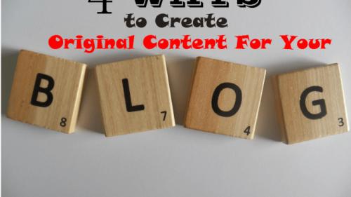 4 Ways To Create Original Content For Your Blog   EarnShopOnline