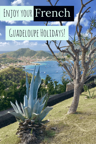 Are You Ready for French Guadeloupe?