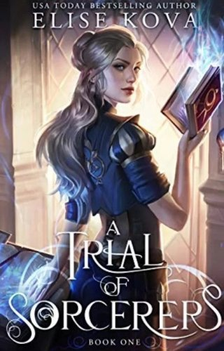 A Trial Of Sorcerers: By Elise Kova Is A Wonderful start to a new series