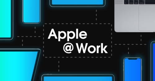 Apple @ Work Podcast: Zero-Touch deployment and why it's a key part of IT security - 9to5Mac
