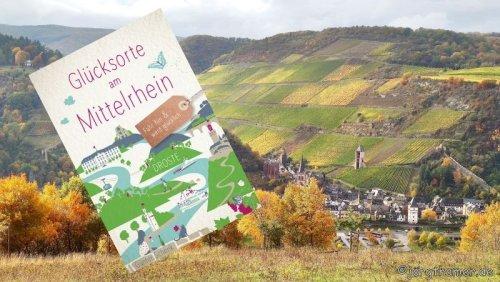 Buchtipp: Glücksorte am Mittelrhein | Outdoorsuechtig