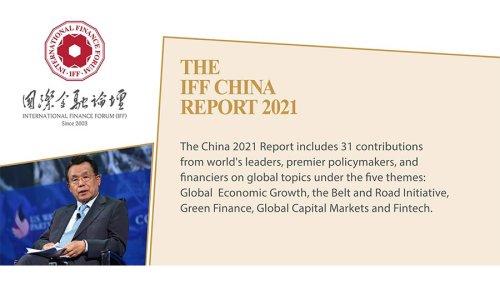 International Finance Forum: The China 2021 Report