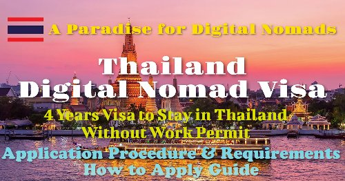 Thailand Digital Nomad Visa – Application Procedure and Requirements