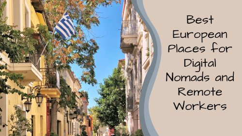 Best European Places for Digital Nomads and Remote Workers   Looknwalk