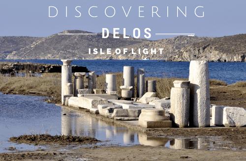 Discovering Delos - Isle of Light