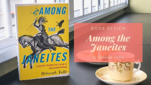 Book Review: Among the Janeites by Deborah Yaffe