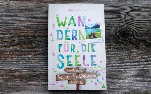 Neuer Wanderführer: 20 Genusstouren für die Bayerischen Voralpen
