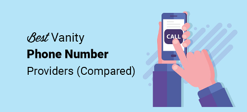 How to Buy a Vanity Phone Number for Your Website