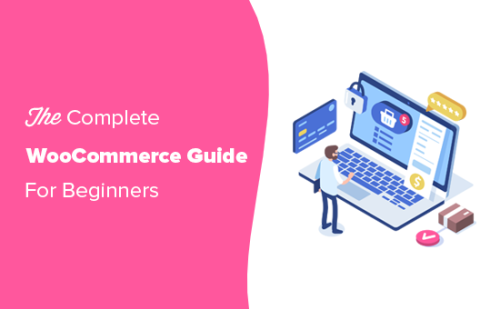 WooCommerce Made Simple: A Step-by-Step Tutorial [+ Resources]
