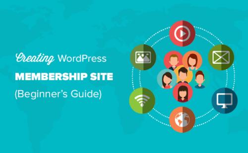 Ultimate Guide to Creating a WordPress Membership Site