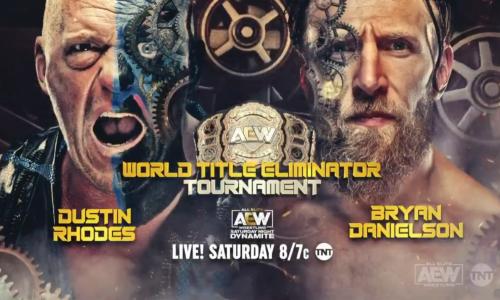 Bryan Danielson vs. Dustin Rhodes announced, AEW World Title Eliminator brackets revealed