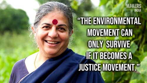 Vandana Shiva: The Environmental Movement Can Only Survive If It Becomes A Justice Movement