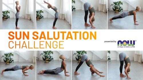 Sun Salutation Challenge | Yoga Journal