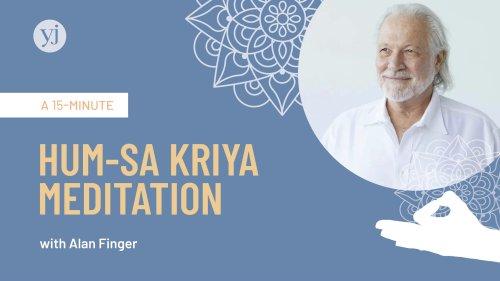 A 15-Minute Hum-Sa Kriya Meditation With Alan Finger   Yoga Journal