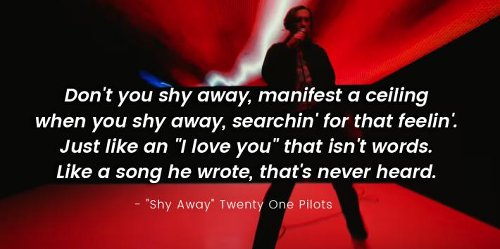 100+ Twenty One Pilots Quotes — Including Song Lyrics From Their New Single, 'Shy Away'