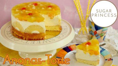 🍍Fruchtige Ananas-Hawaii-Torte mit dem BESTEN Obstboden, den ich kenne! 🍍| Rezept von Sugarprincess
