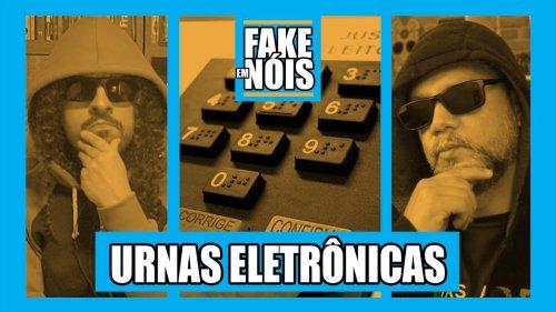 Urnas eletrônicas podem ser HACKEADAS?   #FakeEmNóis com @Canal do Pirulla e Gilmar @Efarsas