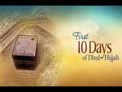 Things to do to Maximize the 10 Days of Dhul Hijjah