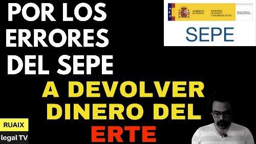 Devolver Dinero Del Erte   El Sepe reclama a los trabajadores los cobros indebidos del Erte
