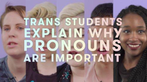 Why Gender Pronouns Matter
