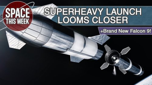 SpaceX Superheavy Launch Infrastructure Grows, 2 Falcon 9s Fly, & LauncherOne Readies-Up!