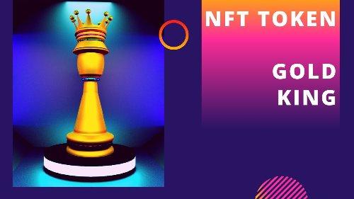 ✅ NFT TOKEN - Golden King - Chess Piece