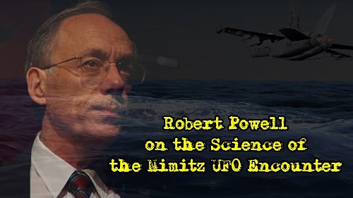 Robert Powell on the Science Behind the Nimitz UFO Encounter