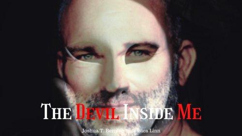 Short Film, The Devil Inside Me Real Life/Twisted