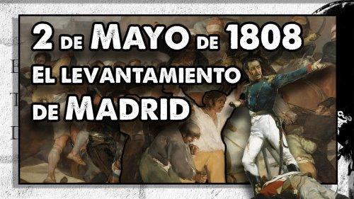 2 de MAYO de 1808. Madrid se levanta contra Napoleón.